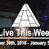 Live This Week: December 30th, 2018 - January 5th, 2019