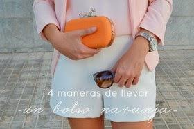 4 maneras de llevar un bolso naranja
