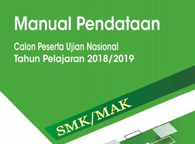 Modul Sistem Pendataan Calon Peserta Ujian Nasional UN SMK Online 2019