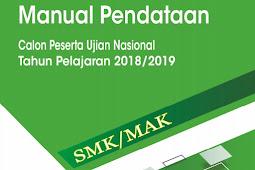 Download Modul Sistem Pendataan Calon Peserta Ujian Nasional/UN SMK Online 2019