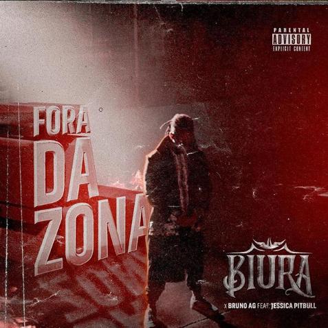 Biura - Fora da Zona (feat. Bruno AG & Jéssica Pitbull)