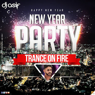 NEW-YEAR-PARTY-2-TRANCE-ON-FIRE-DJ-ASIF
