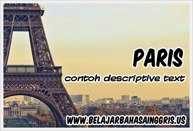 Contoh Descriptive Text Singkat Paris Terjemahan