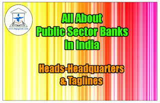 All About Public Sector Banks in India- Heads-Headquarters & Taglines