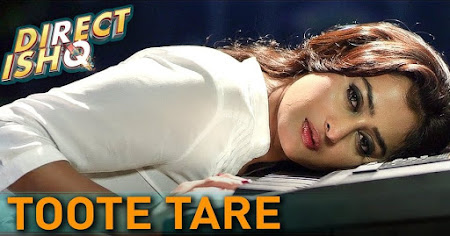 Toote Tare - Direct Ishq (2016)
