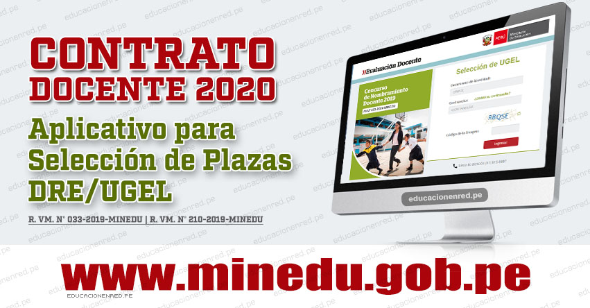 MINEDU: Aplicativo de Selección de Plazas DRE o UGEL para Contrato Docente 2020 [11 al 16 Diciembre] www.minedu.gob.pe