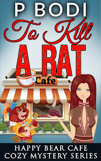 To Kill A Rat Happy Bear Cafe Cozy Mystery Series  Book 4