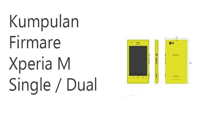 Kumpulan Firmware Xperia M Single dan Dual