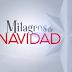 """Telemundo apuesta en la época navideña a los """"Milagros de Navidad"""""""
