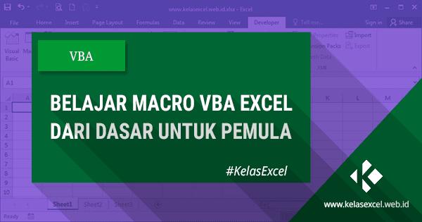 Belajar Macro VBA Excel Dasar Untuk Pemula