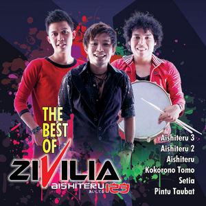 Zivilia - The Best of ZIVILIA Aishiteru 123 (Full Album 2016)