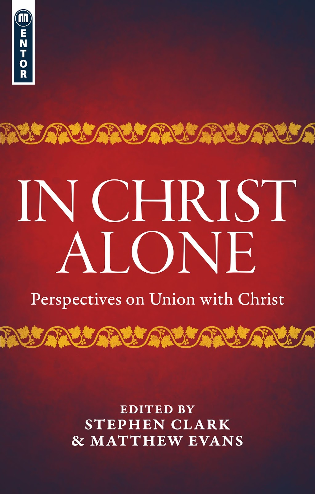 Perspectives On Tarot: Exiled Preacher: In Christ Alone: Perspectives On Union