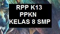 RPP PKN K13 KELAS 8 SMP EDISI REVISI TERBARU