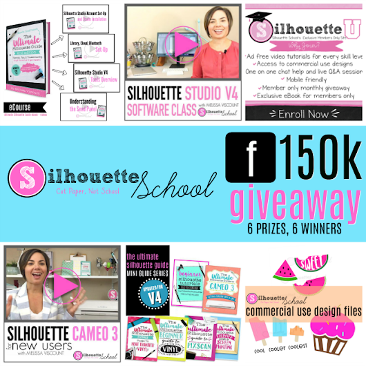 Silhouette School 150k Facebook Follower Giveaway Celebration!