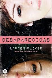 [Resenha] Desaparecidas - Lauren Oliver