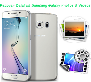 Recover Lost Photos & Videos from Samsung Galaxy