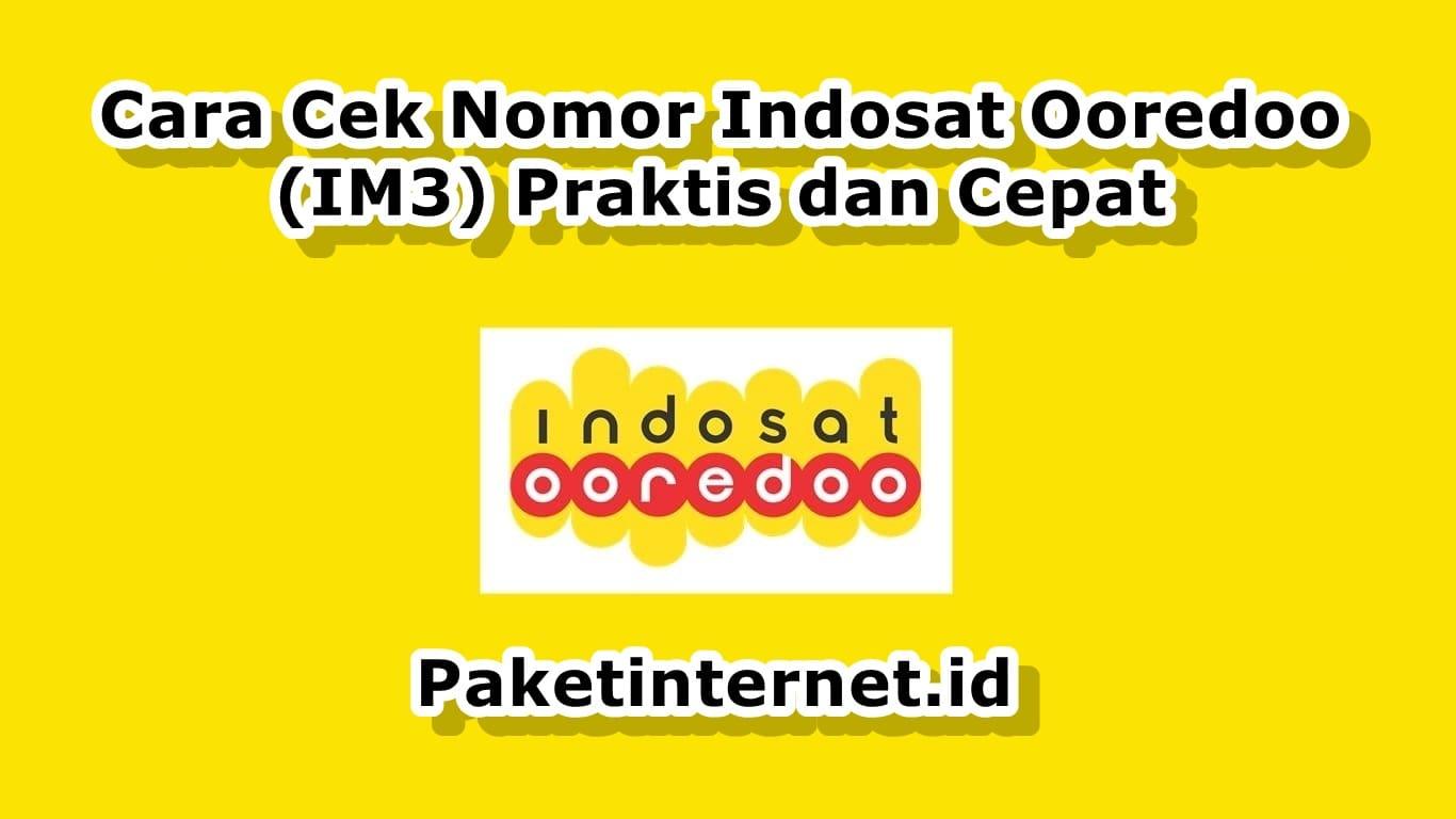 Cara Cek Nomor Indosat Ooredoo