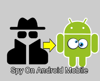 Spy android Mobile for free