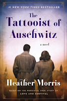The Tattooist of Auschwitz: A Novel by Heather Morris