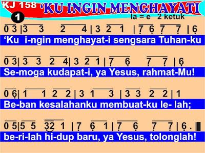 Lirik dan Not Kidung Jemaat 158 'Ku Ingin Menghayati