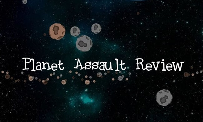 Planet Assault Review