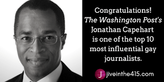 Jonathan Capehart  is one of the top 10 most influential gay journalists