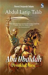 Kisah Para Sahabat Nabi : Abu Ubaidah Al-Jarrah