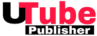 Utube Publisher