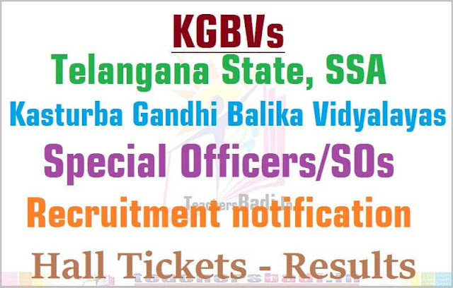 KGBVs,Special Officers/SOs,hall tickets,results