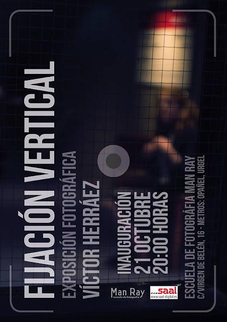 """""""Fijación vertical"""", exposición fotográfica Víctor Herráez"""