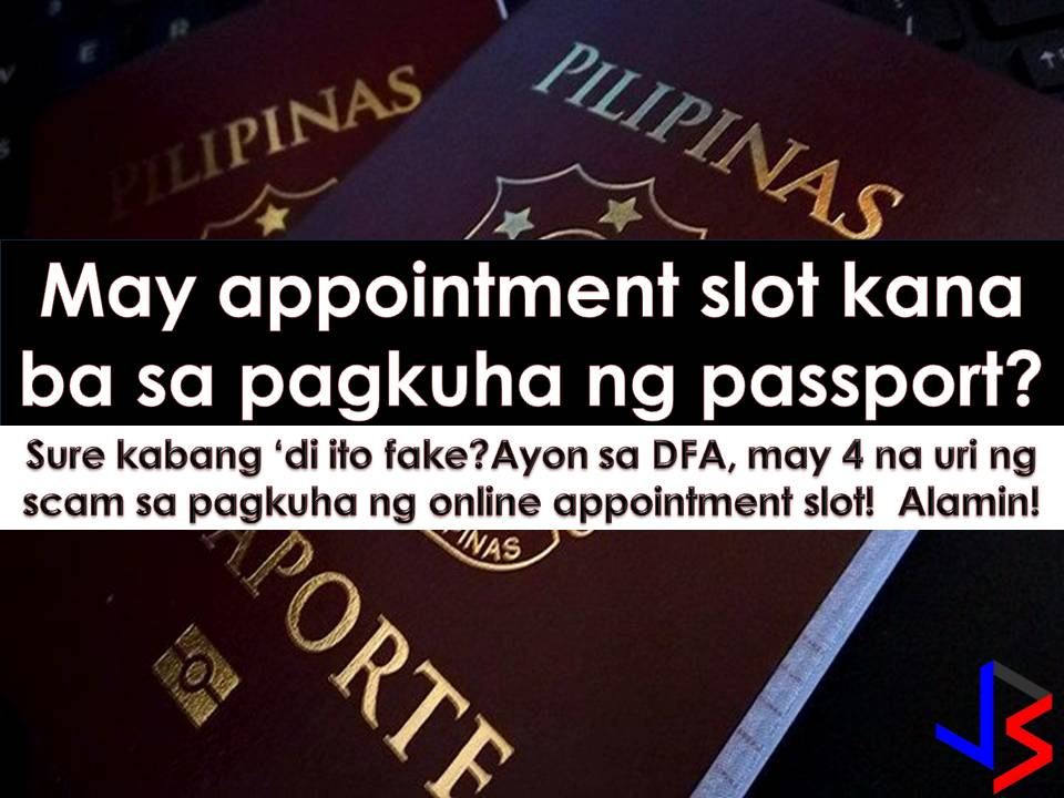 "Buying and selling of online appointment for the passport application process were once a hot topic in social media. Thousands of Filipinos want to have an online appointment for passport application process,  but due to limited slots, many are dismayed.    Some people said online appointment slot is being sold in social media for a price of up to P4,000. Because everyone wants a fast passport service and quick passport renewal, there are people who patronize this ""service"" without knowing they maybe become a victim of a scam. These scammers will promise you a fast passport application but when they got your money, they are nowhere to be found."