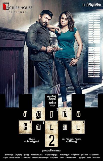 Sathuranga Vettai 2 Tamil Movie First Look posters