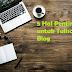 5 Hal Penting untuk Tulisan di Blog