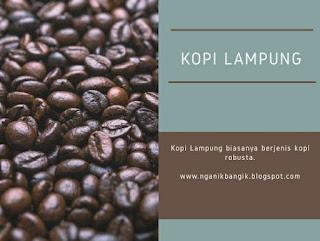 Kopi Lampung yang terkenal