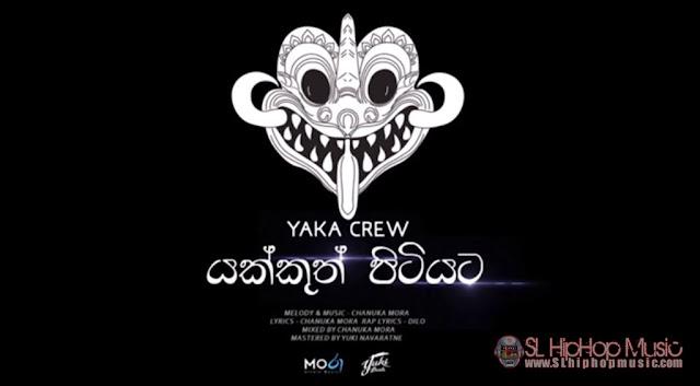 yaka crew, yuki beats, chanuka mora,dilo, Yuki, Sinhala Rap, Audio,