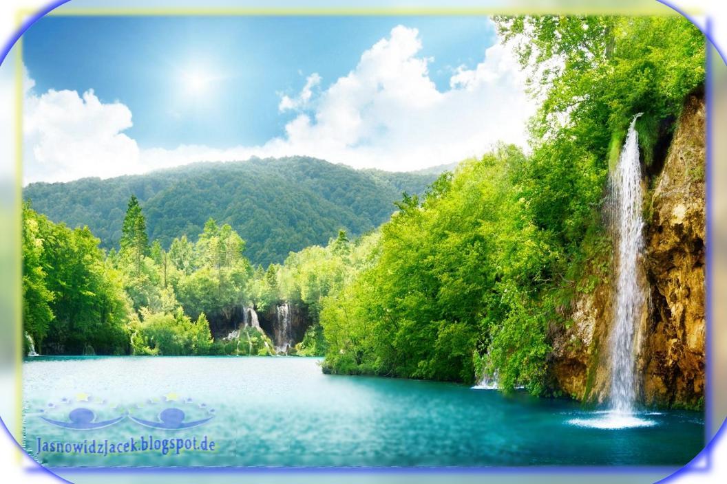 Piękno planety Ziemi - Raj na Ziemi - ZADBAJMY O MATKĘ NATURĘ - Duchowy Uzdrowiciel Berlin