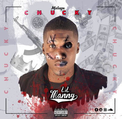Lil Manny - Mixtape Chucky ( 2019 ) ( DOWNLOAD )