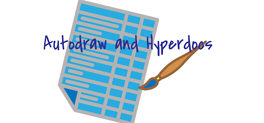 Autodraw and Hyperdocs