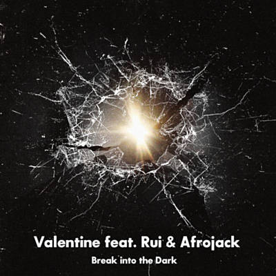 Valentine feat. Rui & Afrojack - Break Into The Dark (Ost High and Low Movie)