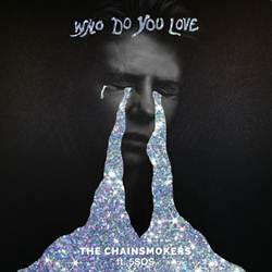 Who Do You Love - The Chainsmokers e 5 Seconds of Summer