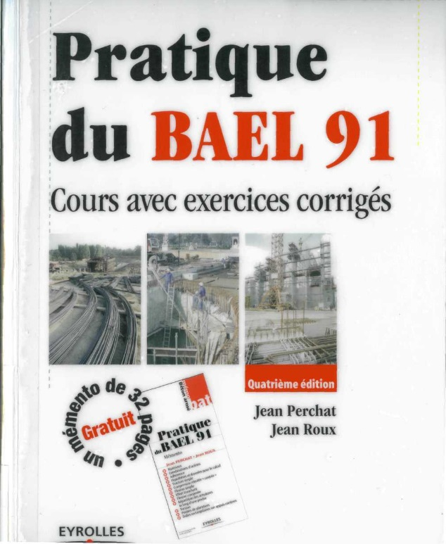pratique du bael 91 ,cours avec exercices corrigés, jean perchat, jean roux, pdf