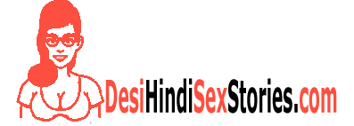 Desi Hindi Sex Stories byMastram |Hindi Sex Story |DesiKahania |HindiChudaiKahania |IndianSexStories