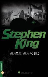 Năm 1922, Năm Ác Báo - Stephen King