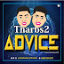 DOWNLOAD MP3: Tharbs2 – Advice (Prod. By Richard Ud)
