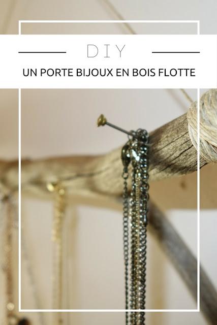 DIY : Comment réaliser un porte-bijoux en bois flotté ? Toutes les étapes et conseils ! www.by-laura.fr