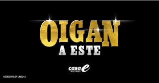 POS 1 OIGAN A ESTE | Teatro CASA E