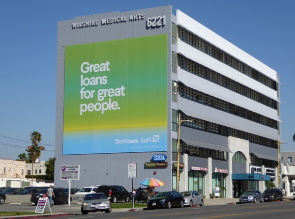 Giant Great loans for great people SoFi billboard