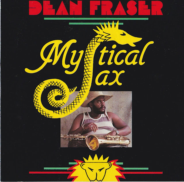 DEAN FRASER - Mystical Sax (1992)