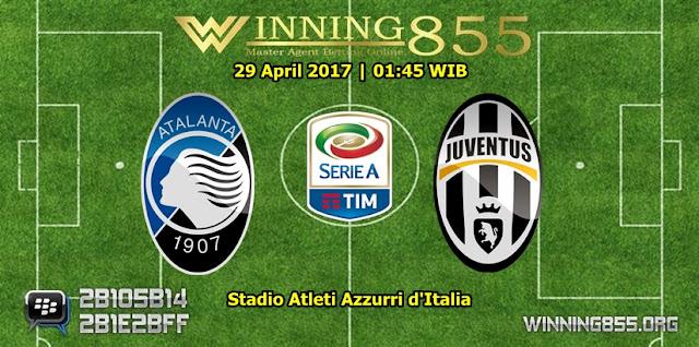 Prediksi Skor Atalanta vs Juventus 29 April 2017