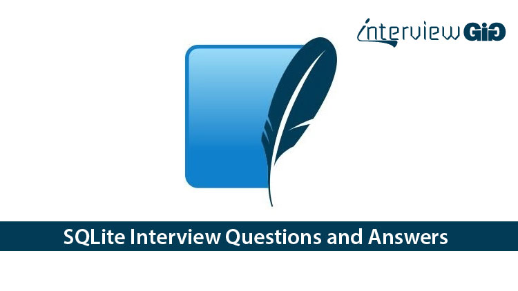 SQLite Interview Questions and Answers